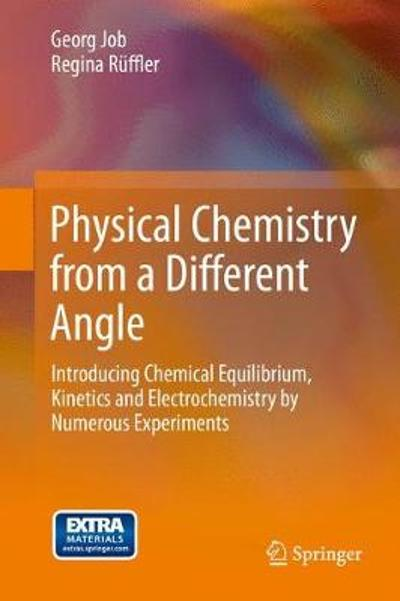 Physical Chemistry from a Different Angle - Georg Job