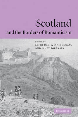 Scotland and the Borders of Romanticism - Prof. Leith Davis