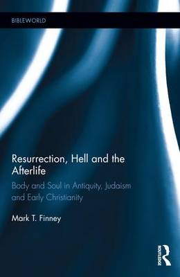 Resurrection, Hell and the Afterlife - Mark Finney