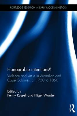Honourable Intentions? - Penny Russell