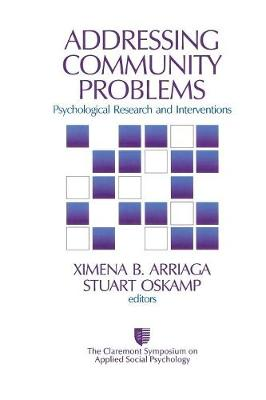 Addressing Community Problems - Ximena B. Arriaga