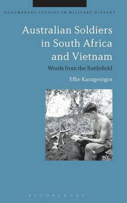 Australian Soldiers in South Africa and Vietnam - Effie Karageorgos