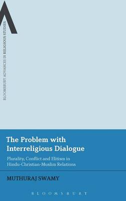 The Problem with Interreligious Dialogue - Muthuraj Swamy