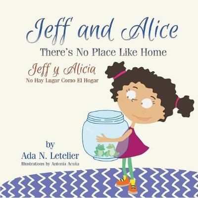 Jeff and Alice/Jeff y Alicia - Ada N Letelier