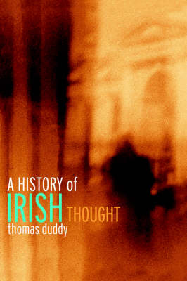 A History of Irish Thought - Thomas Duddy