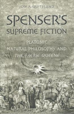 Spenser's Supreme Fiction - John A. Quitslund