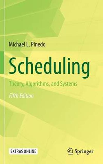 Scheduling - Michael L. Pinedo