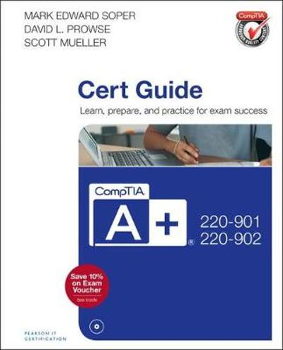 CompTIA A+ 220-901 and 220-902 Cert Guide - Mark Soper