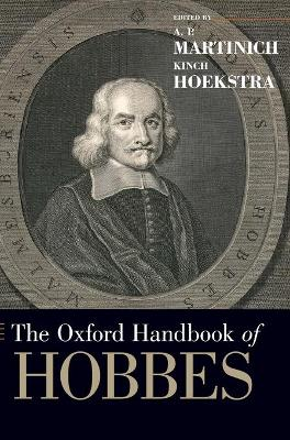 The Oxford Handbook of Hobbes - A. P. Martinich