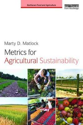 Metrics for Agricultural Sustainability - Marty D. Matlock