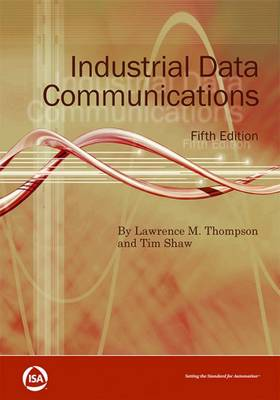 Industrial Data Communications - Lawrence M. Thompson