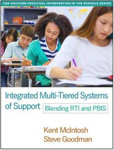 Integrated Multi-Tiered Systems of Support - Kent McIntosh