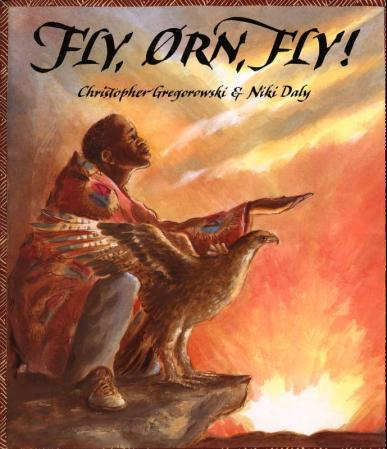 Fly, ørn, fly! - Christopher Gregorowski