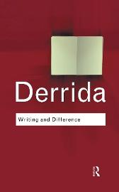 Writing and Difference - Jacques Derrida