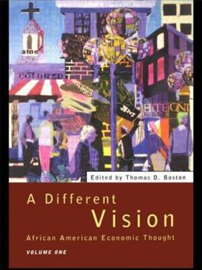 A Different Vision - Thomas D. Boston