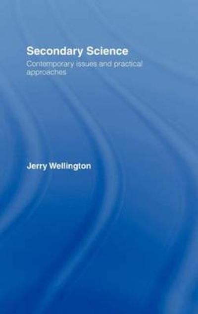 Secondary Science - Jerry Wellington