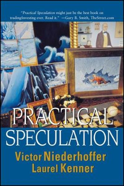 Practical Speculation - Victor Niederhoffer