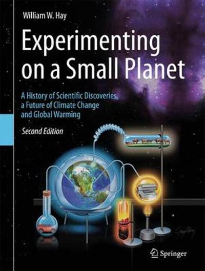 Experimenting on a Small Planet - William W. Hay