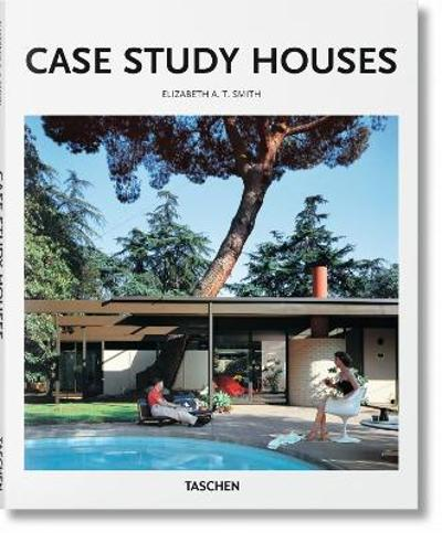 Case Study Houses - Elizabeth A. T. Smith