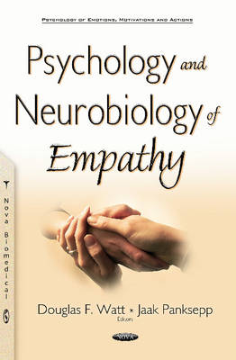 Psychology & Neurobiology of Empathy - Douglas F. Watt