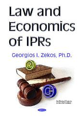 Law & Economics of IPRs - Georgios I Zekos