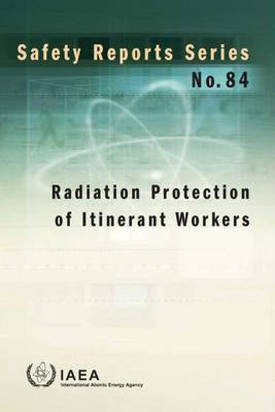 Radiation protection of itinerant workers - International Atomic Energy Agency
