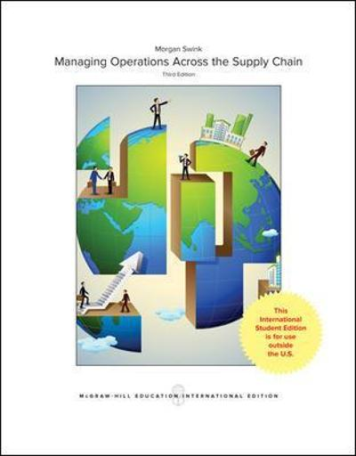 Managing Operations Across the Supply Chain - Morgan Swink