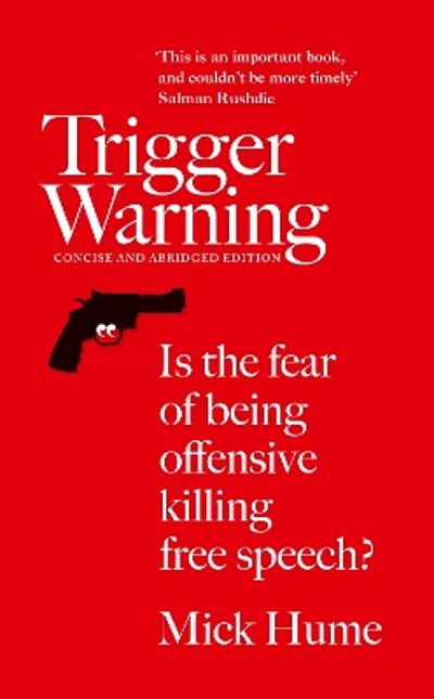 Trigger Warning - Mick Hume