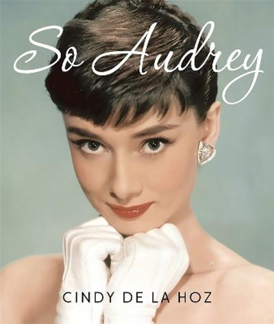 So Audrey (Miniature Edition) - Cindy De La Hoz