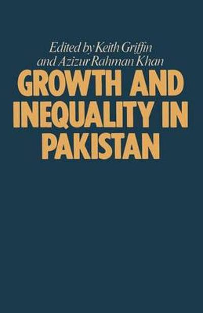 Growth and Inequality in Pakistan - Keith Griffin