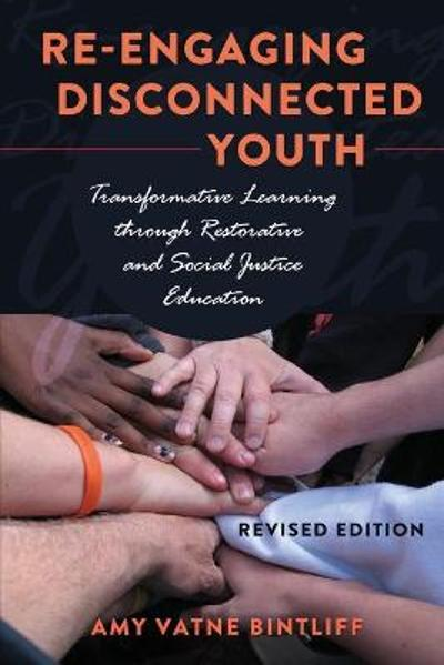 Re-engaging Disconnected Youth - Amy Vatne Bintliff