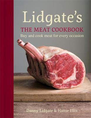 Lidgate's: The Meat Cookbook - Danny Lidgate