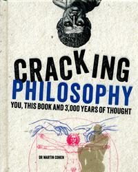 Cracking Philosophy - Martin Cohen