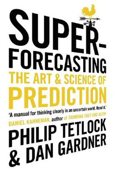 Superforecasting - Philip Tetlock