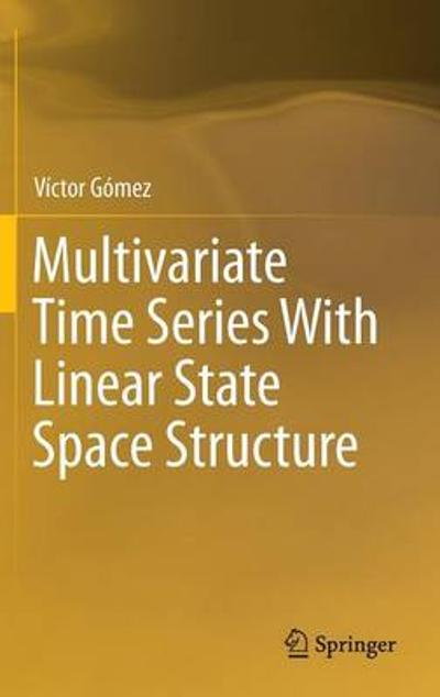 Multivariate Time Series With Linear State Space Structure - Victor Gomez