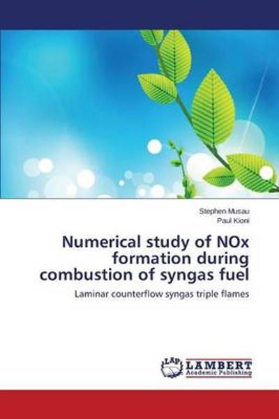 Numerical Study of Nox Formation During Combustion of Syngas Fuel - Musau Stephen