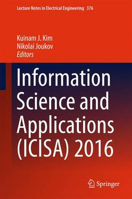 Information Science and Applications (ICISA) 2016 - Kuinam J. Kim