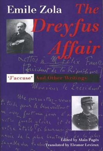 The Dreyfus Affair - Emile Zola