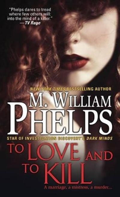 To Love And To Kill - M.W. Phelps