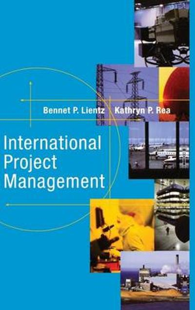 International Project Management - Bennet Lientz