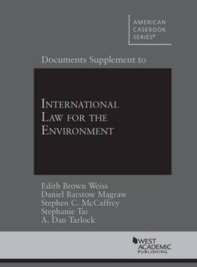 Documents Supplement to International Law for the Environment - Edith Weiss