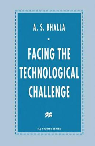 Facing the Technological Challenge - A. S. Bhalla