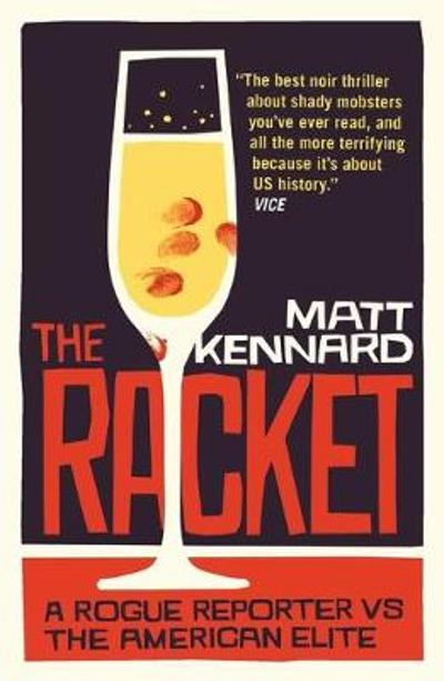 The Racket - Matt Kennard