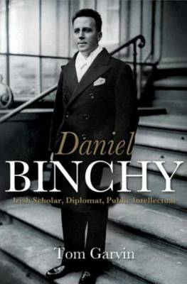 The Lives of Daniel Binchy - Tom Garvin