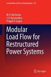 Modular Load Flow for Restructured Power Systems - M.V. Hariharan S.D. Varwandkar Pragati P. Gupta