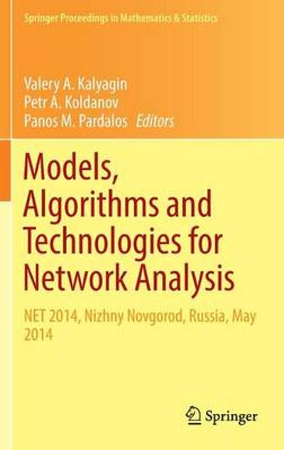 Models, Algorithms and Technologies for Network Analysis - Valery A. Kalyagin