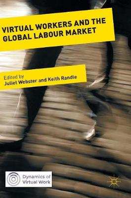 Virtual Workers and the Global Labour Market - Juliet Webster