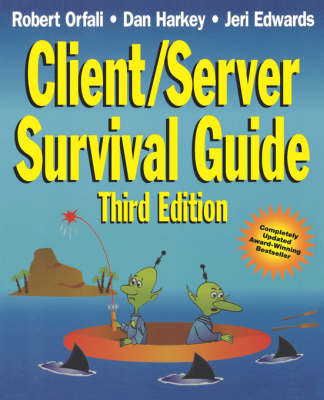 Client/Server Survival Guide - Robert Orfali
