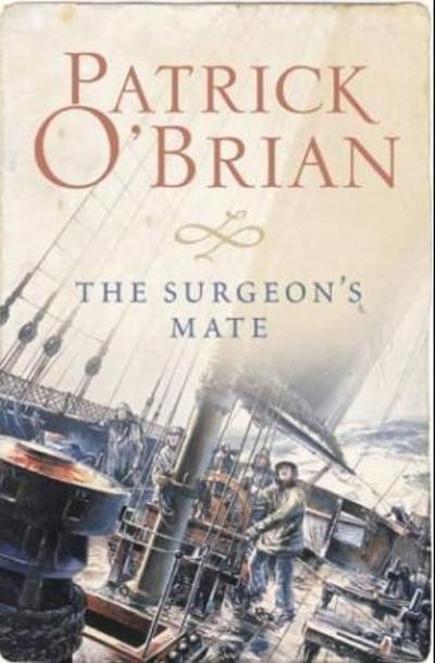 The surgeon's mate - Patrick O'Brian