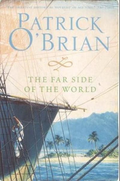 The far side of the world - Patrick O'Brian